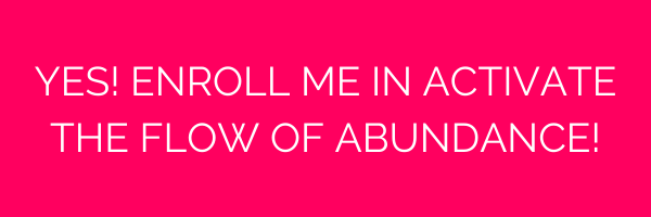abundance, Activate the Flow of Abundance Course